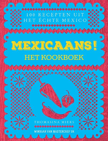 Mexicaans! het kookboek