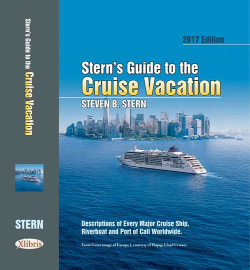 Stern's Guide to the Cruise Vacation 2017