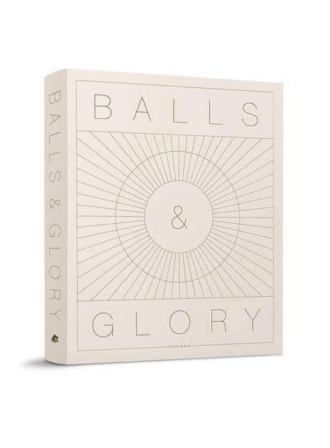 BALLS & GLORY Wim Ballieu